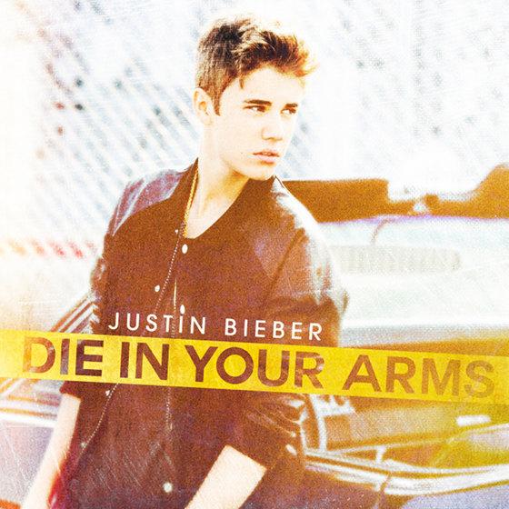 justin bieber die in your arms lyrics