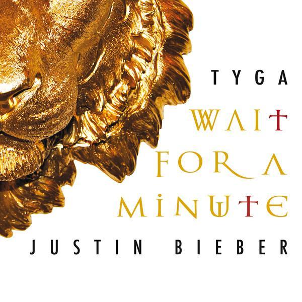 Tyga justin bieber wait a minute album cover